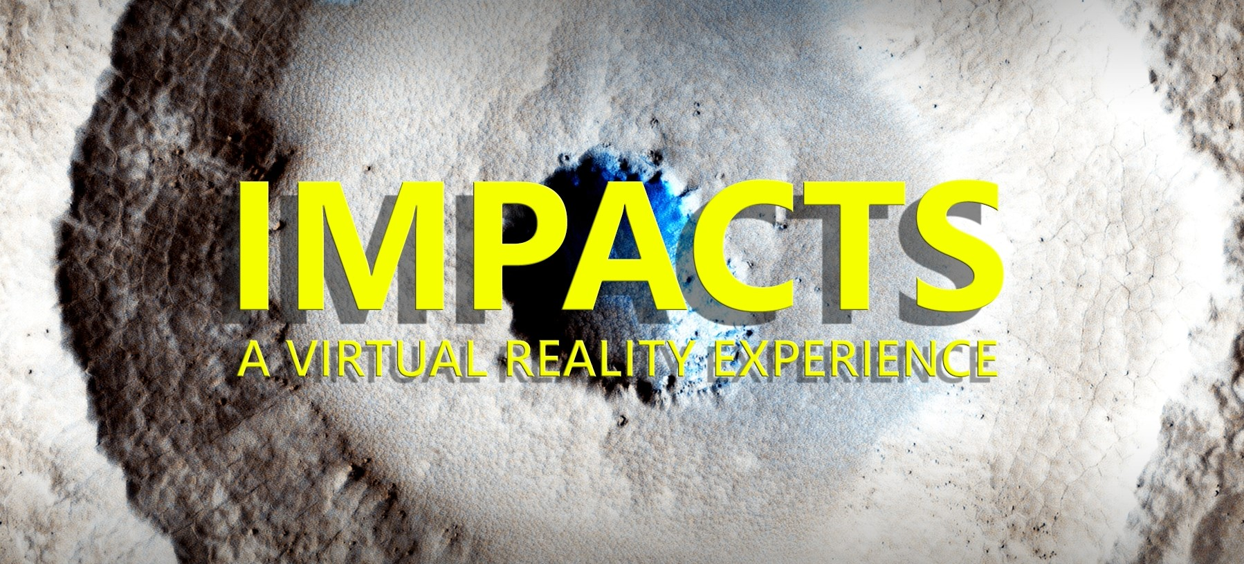 Impacts - A virtual Reality Experience